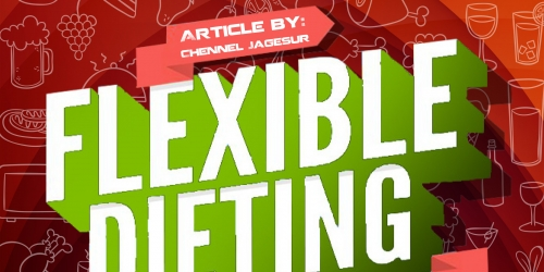 Flexible Dieting: How Being Less Strict With Your Diet Could be the Key to  Success